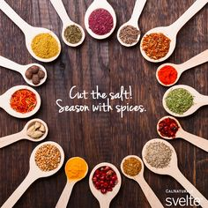Cut the salt and season with spices!