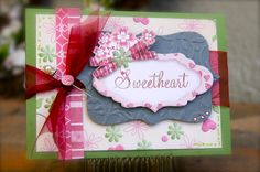 I know Kristin and she makes beautiful cards.  Sonshine Graphic Designs - Hearts of Love Collection -  card design KMS 2013