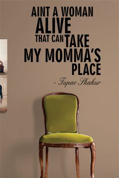 Tupac Shakur Dear Mama Quote Decal Sticker Wall Vinyl Music