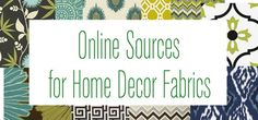 list of online sources for home decor fabric