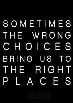 ... so i guess they weren't wrong choices after all <3