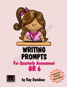 Writing Prompts for Quarterly Assessment GR 6 by Kay Davidson from KayDavidson on TeachersNotebook.com -  (16 pages)  - Need quarterly writing prompts for GR6 formal assessment?  Need a writing rubric that is simple, quick, and effective?  Everything you could possibly need for formal writing assessment is right here!  Just add students!