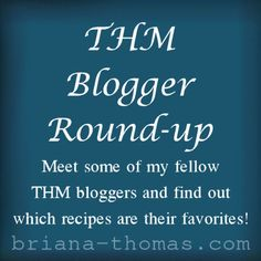 THM Blogger Roundup: The Bloggers Pick Their Favorite Recipes!