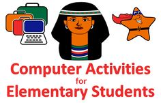 Computer curriculum for elementary school students.