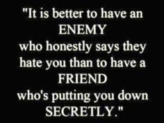 talk behind your back quotes, quotes about being real, a real friend tells you, enemi, real friends fake friends