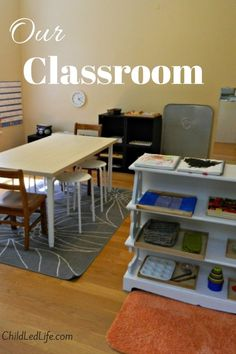 Our Classroom at Child Led Life