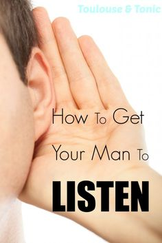 We love them but sometimes it's hard to get the men in our lives to listen to us!. Here's one way to do that.  Some pretty funny quotes in this one!