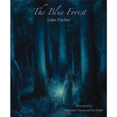The Blue Forest: Wal