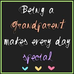 Being a Grandparent....
