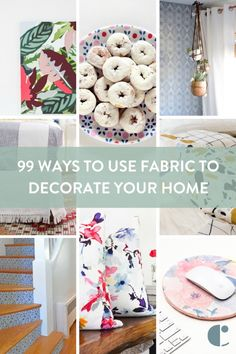 Use fabric to decorate everything from walls and windows, to pillows and flooring. Here are 99 of the best fabric decor ideas for every room of the house.