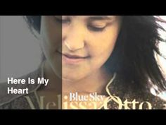 Melissa Otto - Here Is My Heart
