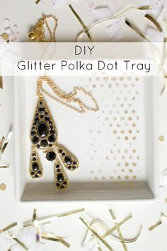 DIY Glitter Polka Dot Tray using Mod Podge and the new stencil from @Amy Lyons: Mod Podge Rocks