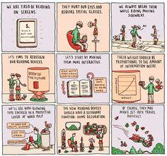 Comic: The Book of the Future (via New York Times); gotta love it!