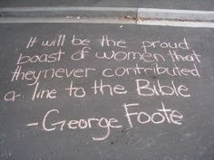 Another atheist quote, by George Foote, about women and the bible.