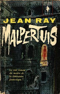 """Malpertuis"" de Jean Ray"