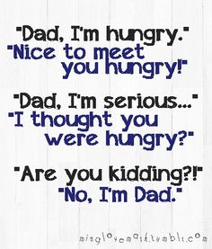 This is so my dad...