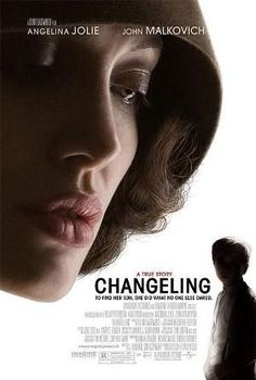 The Changeling 2008.  Utterly mind-boggling how this woman was treated.