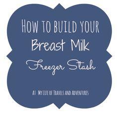 How to Build Your Breast Milk Freezer Stash?     #Breastmilk #Breastfeeding #FreezerStash