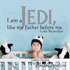 Vinyl Wall Decal Star Wars, I am a Jedi, like my father before me.