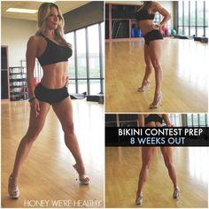 Bikini Contest Prep (8 Weeks Out) | Honey We're Healthy