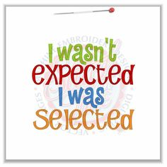I Wasn't Expected, I was Selected Adoption Tee T shirt Sizes 2 4 6 8 10 on Etsy, $18.00