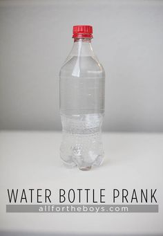 Aprils Fool's Day water bottle trick from from All for the Boys