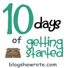 10 Days of Getting Started: How about Math?   Blog, She Wrote