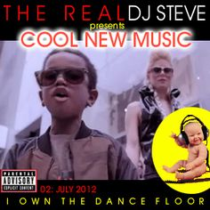 THE REAL DJ STEVE   presents  Cool New Music: 02 - July 2012  Every month I am going to share some cool new music with a YouTube playlist.  They are not mixed, it's just some songs I like, about half of which are too new to share with Spotify.  There will be a variety of music, and I'm just picking my favorites without any pre-concieved limits or goals on number, genre, etc.