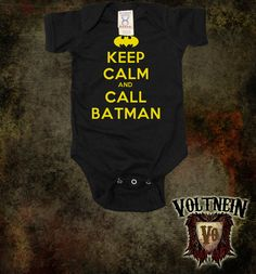 Keep Calm and Call Batman Baby Onesie. $11.50, via Etsy.