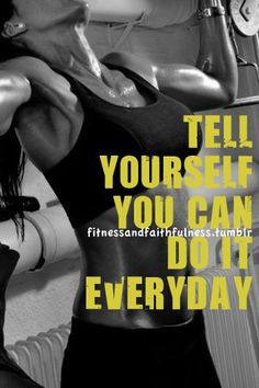 tell yourself you can do it  #motivation #fitness