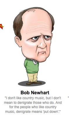 How I feel about Country Music Hilari Bobnewhartquot, Bobs, Funni, Fans, Funny Quotes, American Treasur, Countri Music, Country, Bob Newhart