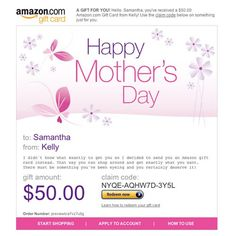 Amazon Gift Card - E-mail - Happy Mother's Day - Flowers $50.00