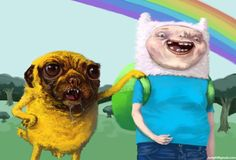 Finn and Jake as ugly idiots.