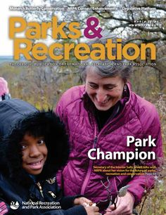 NRPA Parks & Recreation Magazine March 2014