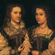 Portrait identified by a later inscription as Dorothy and Penelope Devereux, daughters of Walter Devereux, 1st Earl of Essex and his wife Lettice Knolles. Now at Longleat House.  Date	circa 1581
