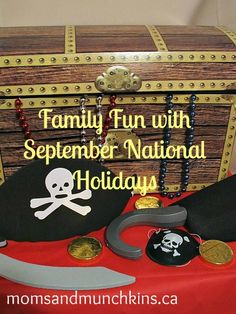 Family fun with September little-known holidays like Talk Like a Pirate Day! #FamilyFun