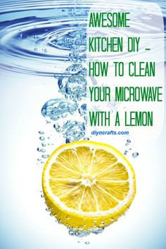 How To Clean Your Microwave With A Lemon #DIY #Crafts #home #cleaning