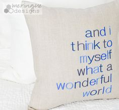 What a Wonderful World  Linen Pillow Cover by meringuedesigns, $45.00