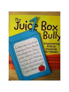 juice box bully is a great way to talk about how to prevent bullying in the classroom/school-craftivity to go with the book.