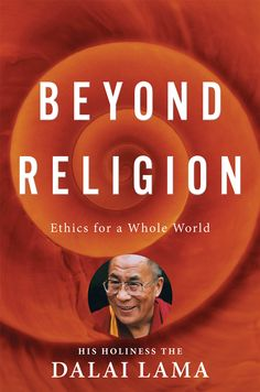 """""""Beyond Religion: Ethics for a Whole World"""" by the Dalai Lama.... (really upset that I wasn't able to get tix to see him today...)"""
