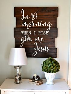 In the morning when I rise || wood sign by Aimee Weaver Designs wall art, song, when i rise give me jesus, bedroom walls, wood signs, in the morning when i rise, pallet signs, quot, aimee weaver designs