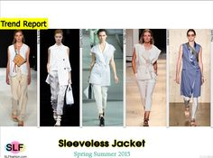 Sleeveless Jacket Trend for Spring Summer 2015. Rag and Bone, Emporio Armani, 3.1 Phillip Lim,Isabel Marant, and Paul Smith#Spring2015 #SS15 #blazer