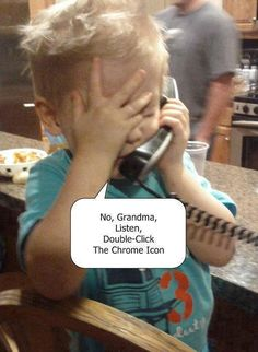 Funny kids - because they are better with the new technologies!