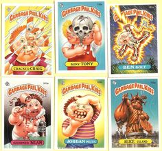 Garbage Pail Kids! I remember hating these and my kids loving them!!!