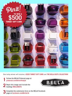 Repin to WIN! Enter for a chance to win a #Target Gift Card AND The #BELLADOTS Collection in your favorite #color! Submit your pin HERE: https://www.facebook.com/BellaLife/app_193409914104125