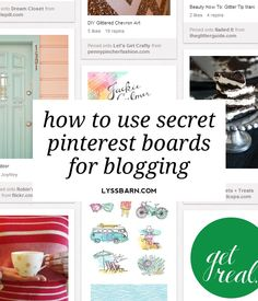 How To Use Secret Pinterest Boards For Blogging | Lyss Barn