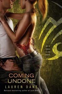 Coming Undone by Lauren Dane