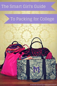A smart girls guide to packing for college. The BEST tips you'll find and a very thorough guide explaining what you need and don't need.