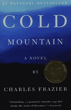 books, love stories to read, mountains, wanna read, favorit book, cold mountain, movi, charl frazier, read list
