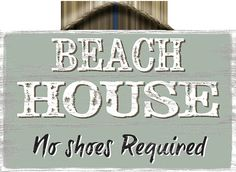 No Shoes Required Slat Board Sign